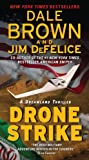 Drone Strike: A Dreamland Thriller (Dale Browns Dreamland)