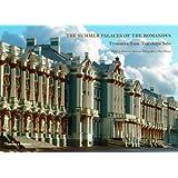 The Summer Palaces of the Romanovs: Treasures from Tsarskoye Selo