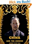 China and the Chinese (Illustrated) (...