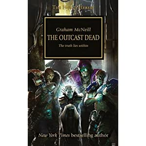 Outcast Dead (Horus Heresy) - Graham McNeill