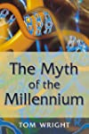 The Myth of the Millennium