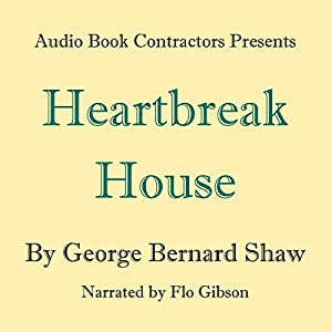Heartbreak House Audiobook