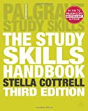 The Study Skills Handbook (Palgrave Study Skills) by Cottrell, Dr Stella on 22/02/2008 3rd (third) edition Dr Stella Cottrell