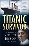 """Titanic"" Survivor: The Memoirs of Violet Jessop Stewardess"