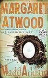 Margaret Atwood MaddAddam (Random House Large Print)