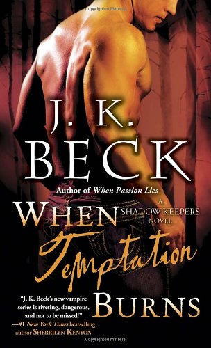 Image of When Temptation Burns: A Shadow Keepers Novel