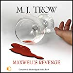 Maxwell's Revenge | M. J. Trow