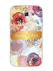 Dreams and Hope - Hard Back Case Cover for Samsung S3 - Superior Matte Finish - HD Printed Cases and Covers