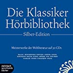 Die Klassiker-Hörbibliothek (Silber-Edition): Meisterwerke der Weltliteratur | Honoré de Balzac,Fjodor Michailowitsch Dostojewski,Theodor Fontane