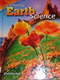 Focus on Earth Science California Edition (Prentice Hall) (Student Edition)
