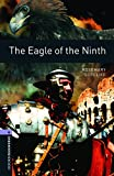 Oxford Bookworms Library: Oxford Bookworms. Stage 4: The Eagle of The Ninth Edition 08: 1400 Headwords