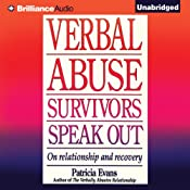 Verbal Abuse: Survivors Speak Out: On Relationship and Recovery   [Patricia Evans]