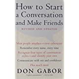 How To Start A Conversation And Make Friends ~ Don Gabor