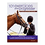 101 Exercices pour progresser : Les secrets des grands cavalierspar Jaki Bell