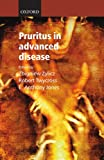 img - for Pruritus in Advanced Disease (Oxford Medical Publications) book / textbook / text book