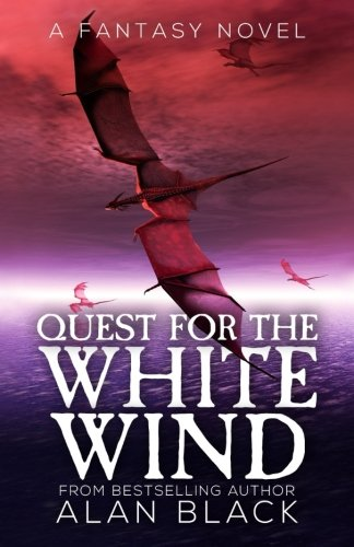 Quest for the White Wind (Volume 1)