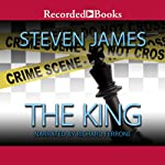 The King: The Bowers Files (       UNABRIDGED) by Steven James Narrated by Richard Ferrone