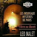 Fièvre au Marais (Les nouveaux mystères de Paris 3) | Léo Malet