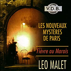 Fièvre au Marais (Les nouveaux mystères de Paris 3)   Livre audio