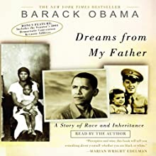 Dreams from My Father: A Story of Race and Inheritance (       ABRIDGED) by Barack Obama Narrated by Barack Obama