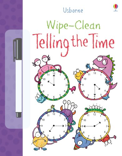 Wipe Clean: Telling the Time (Usborne Wipe Clean Books)