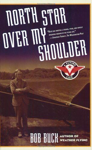 North Star Over My Shoulder: A Flying Life front-971298