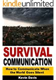 Survival Communication: How to Communicate When the World Goes Silent
