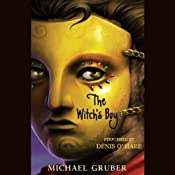 The Witch's Boy | [Michael Gruber]