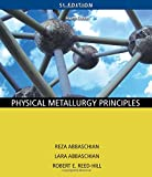 img - for Physical Metallurgy Principles book / textbook / text book