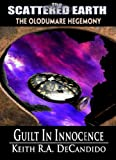 Guilt in Innocence - A Tale of the Scattered Earth (Tales of the Scattered Earth Book 4)