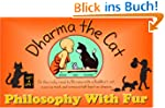 Dharma The Cat - Philosophy With Fur...