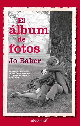 El álbum de fotos (Narrativa (alevosia)) (Spanish Edition) - Kindle