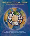 The Night That Unites Passover Hagadd...