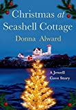 Christmas at Seashell Cottage (A Jewell Cove Novel)
