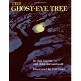 The Ghost-Eye Treeby Bill Martin