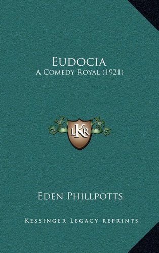 Eudocia: A Comedy Royal (1921)