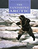 img - for The Vanishing Arctic by Bryan Alexander (1997-02-03) book / textbook / text book