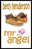 img - for Mr. Angel (Beth Henderson Romantic Comedy) book / textbook / text book