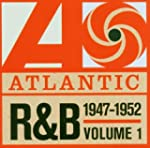 Atlantic R&B 1947-1974 - Vol. 1: 1947...