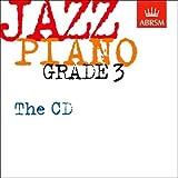 Jazz Piano Grade 3: The CD (ABRSM Exam Pieces)