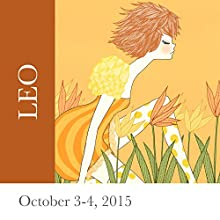 Leo: October 3-4, 2015  by Tali Edut, Ophira Edut Narrated by Lesa Wilson