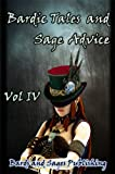img - for Bardic Tales and Sage Advice (Volume IV) book / textbook / text book