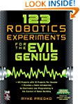 123 Robotics Experiments for the Evil...