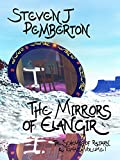 img - for The Mirrors of Elangir (The Schemes of Raltarn & Tomaz Book 1) book / textbook / text book