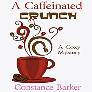 A Caffeinated Crunch Audiobook