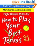 Tennis: EIGHT GOLDEN RULES FOR HOW TO...