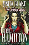 Laurell K. Hamilton Anita Blake Vampire Hunter: The Laughing Corpse Ultimate Collection (Anita Blake, Vampire Hunter (Marvel Paper))