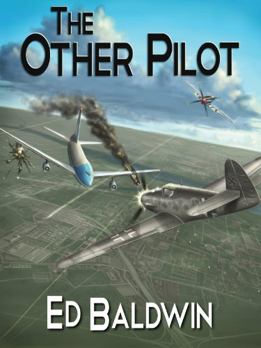 A Big Adventure Novel in The Clancy Tradition – Ed Baldwin's The Other Pilot – Now 99 Cents