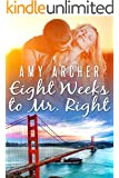 Eight Weeks to Mr. Right