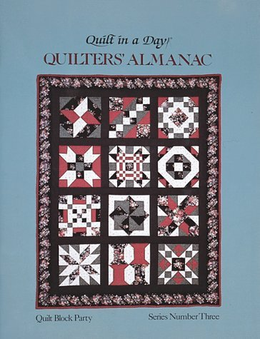 By Eleanor Burns 1992 Quilters Almanac, Quilt Block Party, Series #3 (Quilt in a Day) [Paperback]